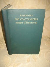 Antique Book Of Reminders For Conveyancers, By H. M. Broughton - 1927