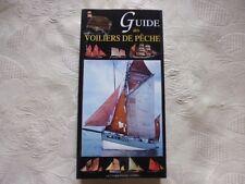 GUIDE DES VOILIERS DE PECHE.