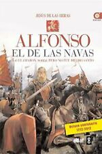 Alfonso el de las navas. NUEVO. Nacional URGENTE/Internac. económico. HISTORIA