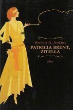 Patricia Brent, zitella. Herbert G. Jenkins ed. Elliot B01