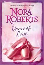 Dance of Love von Nora Roberts / 2 Romane