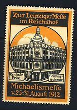 1912 Zur Leipziger Messe im Reichshof Germany Poster Stamp- Item #3242g