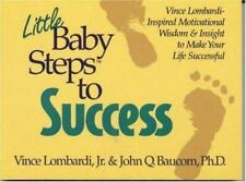 Little Baby Steps to Success: Vince Lombardi--Inspired Motivational Wisdom and