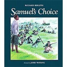 Samuel's Choice by Richard Berleth (2012, Paperback)