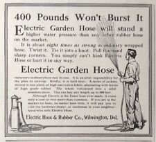 1909 AD(XA21)~ELECTRIC HOSE & RUBBER CO. WILMINGTON, DE. ELECTRIC GARDEN HOSE