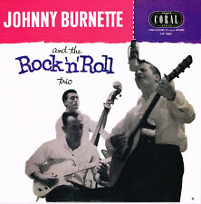 "JOHNNY BURNETTE & THE ROCK 'N' ROLL TRIO -  (10"" Re-issue of 1956 LP  Rockabilly"