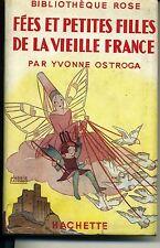 ENFANTINA. FEES ET PETITE FILLES DE LA VIEILLE FRANCE. BIBL. ROSE 1948 SALCEDO