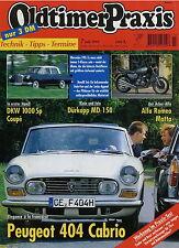 Oldtimer Praxis 7 99 1999 Alfa Romeo Matta Benelli Sei Peugeot 404 Dürkopp MD150
