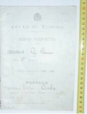 CITTA DI TORINO@ PAGELLA DI SCUOLA ELEMENTARE ANNO 1910/11 SCUOLA PARINI @ R@R@