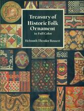 TREASURY OF HISTORIC FOLK ORNAMENT IN FULL COLOR  BOSSERT HELMUTH THEODOR