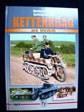 KETTENKRAD AT WAR BY WALDEMAR TROJCA, KARLHEINZ MUNCH