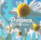 Primavera [Selected by Jose Maria Ramon] - Various Artists *** BRAND NEW CD ***