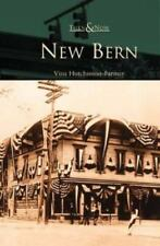 Then and Now: New Bern by Vina Hutchinson-Farmer (2002, Paperback)