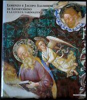 LORENZO E JACOPO SALIMBENI DI SANSEVERINO. AA.VV. Sgarbi. Mazzotta.