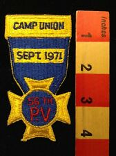 Vtg Sept 1971 Camp Union Pennsylvania Patch 56 PV Civil War Reenactment 69SS