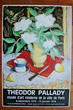 AFFICHE THÉODORE PALLADY-1974-MUSÉE D'ART MODERNE PARIS-43CM PAR 63 CM