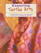 Exploring Textile Arts, international, The Editors of Creative Publishing, Edito