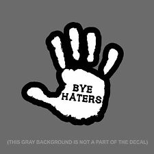 """Bye Haters Hand Sign Funny Dope JDM Racing Drifting Decal Sticker 5"""" #DigiPrint"""