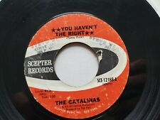"Die Catalinas - Du Haven'T The Right / Augenblick Tock 1967 Pop Rock Zepter 7 """