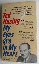 "1961 Paperback Book: ""My Eyes Are In My Heart"" Ted Husing, Radio Broadcaster"