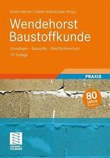 Wendehorst Baustoffkunde: Grundlagen - Baustoffe - Oberflä... | Buch | gebraucht