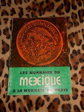 LES MONNAIES DU MEXIQUE A LA MONNAIE DE PARIS - Expo 1976