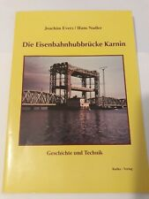 evers nadler Eisenbahn hubbrücke karnin geschichte Technik Reichsbahn Drehbrücke