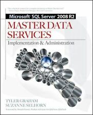 Microsoft SQL Server 2008 R2 Master Data Services, Selhorn, Suzanne, Graham, Tyl