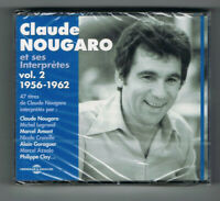 ♫ CLAUDE NOUGARO & SES INTERPRÈTES - VOL.2 1956-1962 - 2 CD - 47 TITRES - NEUF ♫