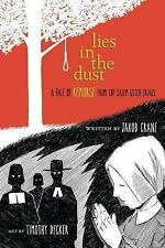 Lies in the Dust: A Tale of Remorse from the Salem Witch Trials-ExLibrary
