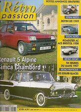 RETRO PASSION 198 RENAULT 5 ALPINE SIMCA CHAMBORD ROVIN D2 AC ACE BRISTOL 1958