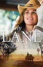 Bridie's Choice by Karly Lane - Medium Paperback - 20% Bulk Book Discount