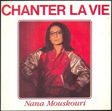 NANA MOUSKOURI CHANTER LA VIE 45T SP 1983 PHILIPS 812.647 DISQUE NEUF / MINT