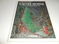 EO L'AUTRE MONDE TOME 2/ MAGNIN/ TBE