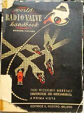 World Radio Valve. Handbook - L.Johansen - Ed.Il Rostro-manuali tecnici