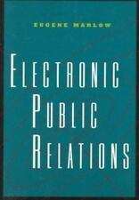 Electronic Public Relations by Eugene Marlow; Janice Sileo