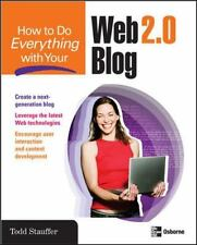 How to Do Everything with Your Web 2.0 Blog Stauffer, Todd Paperback