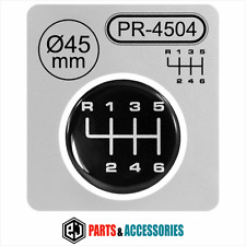 Gear Knob Shift Pattern Lever Sticker 3D Domed stick polimer badge 6 Speed 45 mm