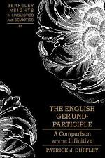 The English Gerund-participle: A Comparison With the Infinitive-ExLibrary