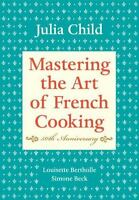 Mastering the Art of French Cooking, Volume I: 50th Anniversary (Hardback or Cas