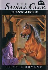 THE SADDLE CLUB #59 - Phantom Horse By Bonnie Bryant Horse/Pony Book FREE POST