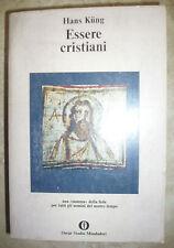 HANS KUNG - ESSERE CRISTIANI RELIGIONE -  ED:MONDADORI - ANNO: 1979 (YD)