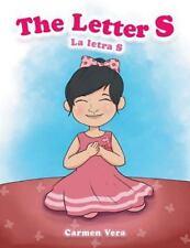 The Letter S : La Letra 's' Por Carmen Vera by Carmen Vera (2016, Paperback)