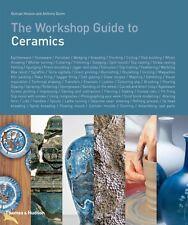 The Workshop Guide to Ceramics (Hardcover), Hooson, Duncan, Quinn...