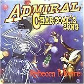 Admiral Charcoal's Song, Rebecca Moore, Very Good Import