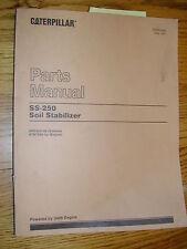 CAT Caterpillar SS-250 PARTS MANUAL BOOK CATALOG SOIL STABILIZER MIXER 6DD222 UP