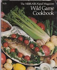 Wild Game Cookbook 1978 Wild Game Hunting Fishing Canning Smoke Nebraskaland Mag