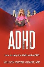 Adhd : Strategies for Success by Wilson Wayne Grant (2011, Paperback)