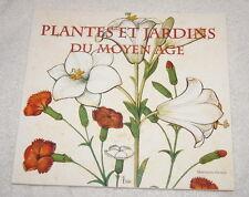 Plantes et Jardins du Moyen Age by Michel Cambornac (1998)