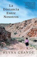 Atria Espanol: La Distancia Entre Nosotros by Reyna Grande (2013, Paperback)